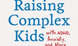 Essential Guide to Raising Complex Kids cover